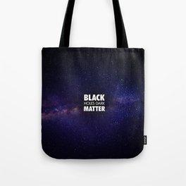 Black Holes Dark Matter Tote Bag