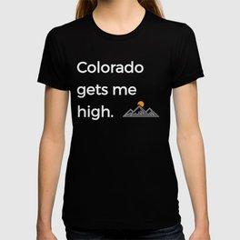 Native Colorado Gifts CO Flag Colorado Gets Me High Mountains T-shirt