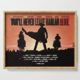 You'll never leave Harlan alive Serving Tray