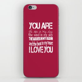 You Are My Valentine iPhone Skin