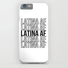 Latina Af iPhone Case