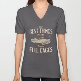The Best Things Have Full Cages Fast Hot Rods Unisex V-Neck