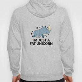 I'm Just A Fat Unicorn Hoody
