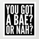 BAE? OR NAH? (Black) by creativeangel