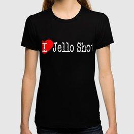 I Heart Jello Shots   Love Jello Shots T-shirt