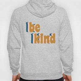 Be Kind Fun Retro Lettering Hoody