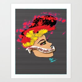 """Speak the Fuck Up"" Art Print"