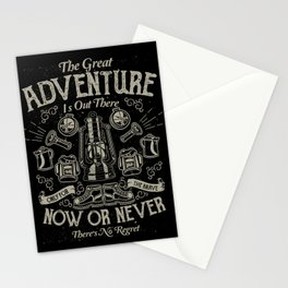 The Great Adventure is Out There Stationery Cards