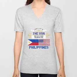 I May Live In The USA But My Story Began In The Philippines Unisex V-Neck