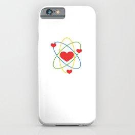 """I've Got My Ion You"" T-shirt Design Love Couple Relationship Partner Science Atom Molecules iPhone Case"