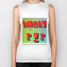 What? Word Art Biker Tank
