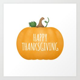 Happy Thanksgiving | Pumpkin Art Print