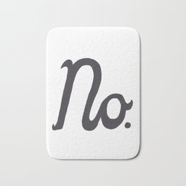 """No."" In Cursive Script Bath Mat"