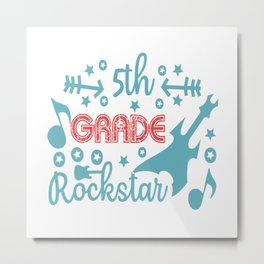 5th Grade Rock Star Metal Print