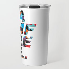 I am free Travel Mug