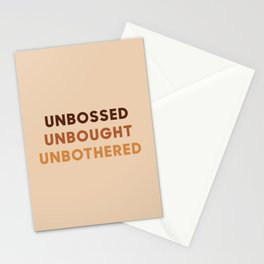 Unbossed Unbought Unbothered - Life Quotes - Shirley Chisholm Stationery Cards