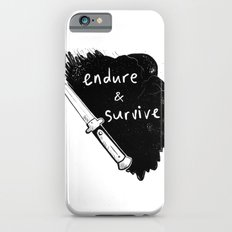 Endure and Survive Slim Case iPhone 6s