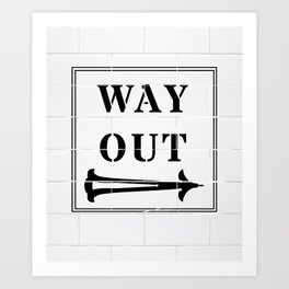 Way Out Sign, Subway Tiles, Right Arrow. Humour, Comedy. Art Print