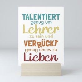 Talentierter Lehrer Teacher Vocational School Teacher Mini Art Print