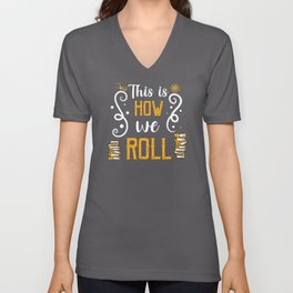 This Is How We Roll Bookmarks Librarian Unisex V-Neck