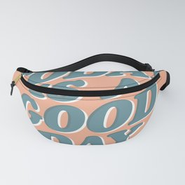 Today is a Good Day peach blue Fanny Pack