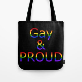Gay and Proud (black bg) Tote Bag