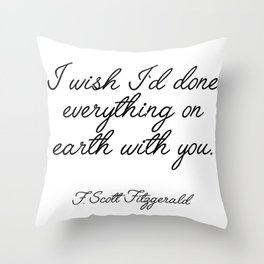 I wish I'd done everything Throw Pillow