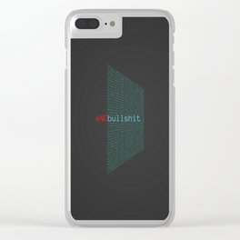 # no bullshit Clear iPhone Case