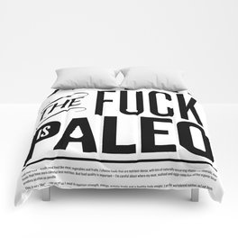 What the fuck is Paleo Comforters