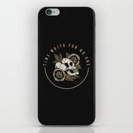 Time waits for no one iPhone Skin