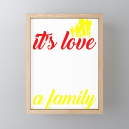 Family Love Makes a Family Framed Mini Art Print