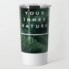 Trust Your Nature Travel Mug