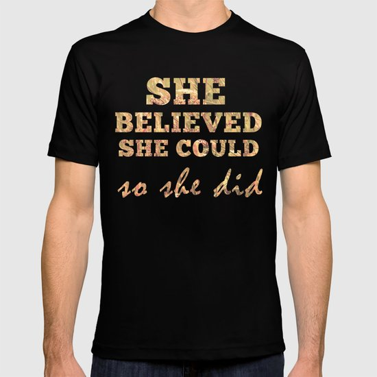 She Believed She Could  T-shirt
