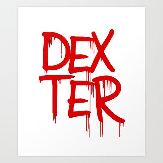 word: Dexter Art Print