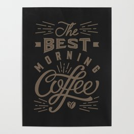 Best Morning Coffee Poster
