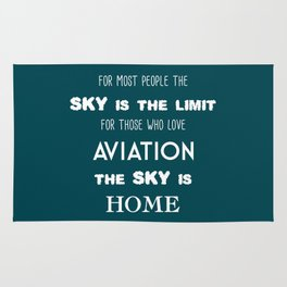 The sky is the limit, the sky is home Rug