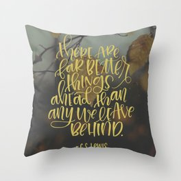 Better Things Ahead Throw Pillow