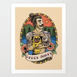 Daddy Issues Art Print