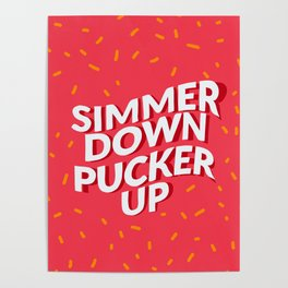 Simmer down Poster
