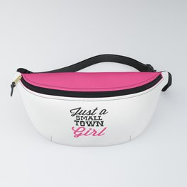 Small Town Girl Music Quote Fanny Pack