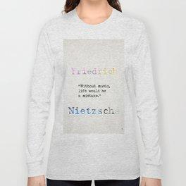 Friedrich Nietzsche quote 2 Long Sleeve T-shirt
