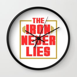 "A Nice Simple Lies Tee For Liars Saying ""The Iron Never Lies"" T-shirt Design Wall Clock"
