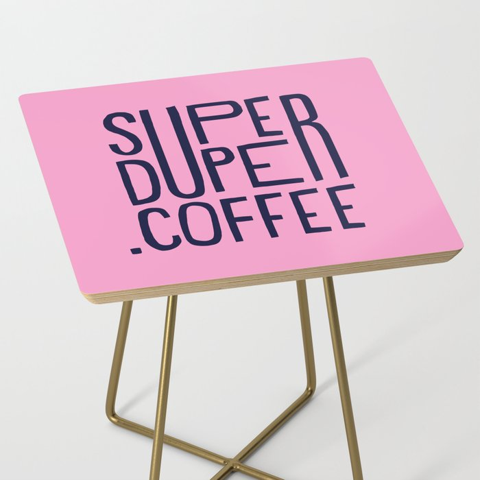 SUPERDUPER coffee mark Side Table