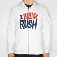 I Blame Rush Hoody