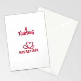 A Nursing Legend Has Retired Retirement Nurse T-Shirt Stationery Cards