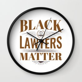 Black Lawyers Matter Wall Clock