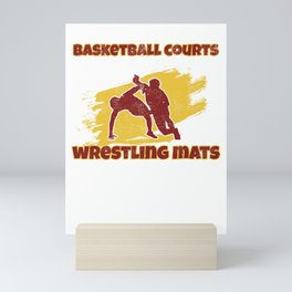 Funny Basketball Courts Look Better With Wrestling Mats  Mini Art Print