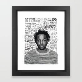 Kendrick Lamar quote print / poster hand drawn type / typography Framed Art Print