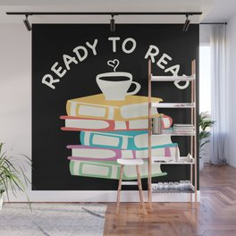 Ready To Read Books Coffee Book Reading Bookworm Gift Wall Mural