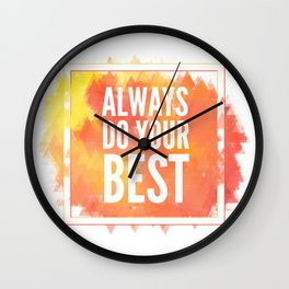 Motivation inks poster. Text lettering of an inspirational saying. Grunge paint vector element set. Wall Clock